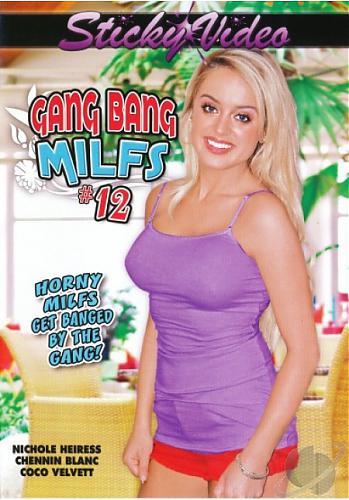 Gang Bang Milfs #12 / Групповуха Мамочек #12 (2010) DVDRip