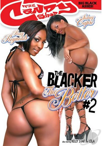 The Blacker The Better #2