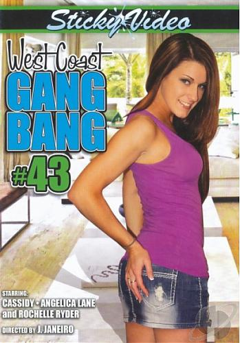 West Coast Gang Bang #43