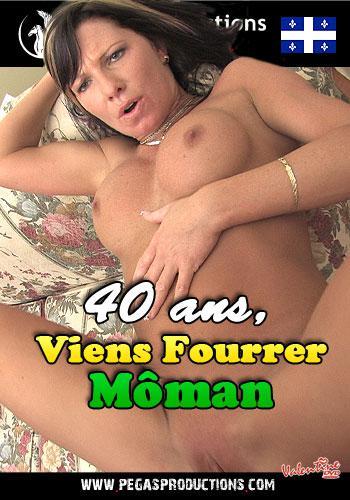 40 ans, Viens Fourrer M?man