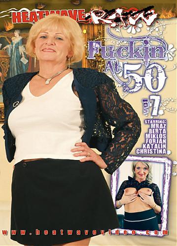 Fuckin' At 50 #7